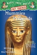 Magic Tree House Fact Tracker #3: Mummies and Pyramids - Mary Pope Osborne, Sal Murdocca, Will Osborne