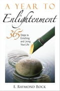 A Year to Enlightenment - Raymond Rock, E.