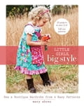 Little Girls, Big Style - Mary Abreu