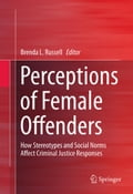 Perceptions of Female Offenders - Brenda Russell