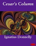 Cesar's Column - Ignatius Donnelly