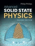 Advanced Solid State Physics - Phillips, Philip
