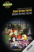 Save Green Farm - Rettet Green Farm! - Charlotte Collins