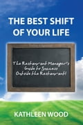 The BEST Shift of Your Life - Kathleen Wood