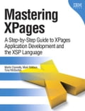 Mastering XPages: A Step-by-Step Guide to XPages Application Development and the XSP Language - Donnelly, Martin