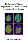 The Influence of Effort on Impairments of Attention Associated with Major Affective Disorders - Lohr, Ilan
