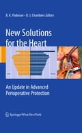 New Solutions for the Heart - Bruno K. Podesser, David J. Chambers