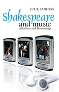 Shakespeare and Music - Julie Sanders