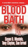 Blood Bath - Sue Israel, Susan D. Mustafa, Tony Clayton