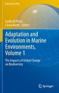 Adaptation and Evolution in Marine Environments, Volume 1 - Cinzia Verde, Guido di Prisco