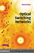Optical Switching Networks - Maier,Martin