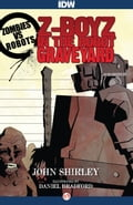 Z-Boyz in the Robot Graveyard - Don Bradford, John Shirley