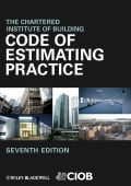 Code of Estimating Practice - The Chartered Institute of Building