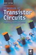 Principles of Transistor Circuits - Mike James, S W Amos