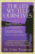 The Lies We Tell Ourselves - Chris Thurman