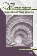 Valuation Methods and Shareholder Value Creation - Fernandez, Pablo