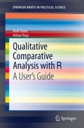 Qualitative Comparative Analysis with R - Adrian Dusa, Alrik Thiem