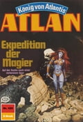 Atlan 429: Expedition der Magier (Heftroman) - Marianne Sydow, Perry Rhodan Redaktion