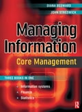 Managing Information: Core Management - Diana Bedward, John Stredwick