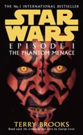 Star Wars: Episode I - The Phantom Menace - Terry Brooks