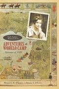 Adventures at Wohelo Camp - Margaret R. O'Leary; Dennis S. O'Leary
