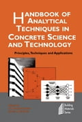 Handbook of Analytical Techniques in Concrete Science and Technology - J.J. Beaudoin, V.S. Ramachandran