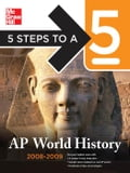 5 Steps to a 5 AP World History, 2008-2009 Edition - Martin, Peggy