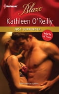 Just Surrender. - Kathleen O'Reilly