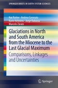 Glaciations in North and South America from the Miocene to the Last Glacial Maximum - Andrea Coronato, Jorge Rabassa, Karin Helmens, Marcelo Zárate, Nat Rutter