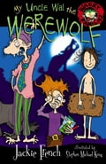 My Uncle Wal The Werewolf - Jackie French