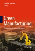 Green Manufacturing - David Dornfeld