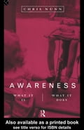 Awareness: What It Is, What It Does - Nunn, Chris