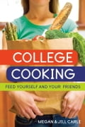 College Cooking - Jill Carle, Megan Carle