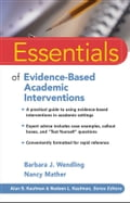 Essentials of Evidence-Based Academic Interventions - Barbara J. Wendling, Nancy Mather