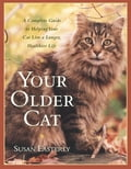 Your Older Cat - Susan Easterly
