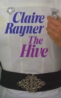The Hive - Claire Rayner