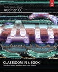 Adobe Audition CC Classroom in a Book - Adobe Creative Team
