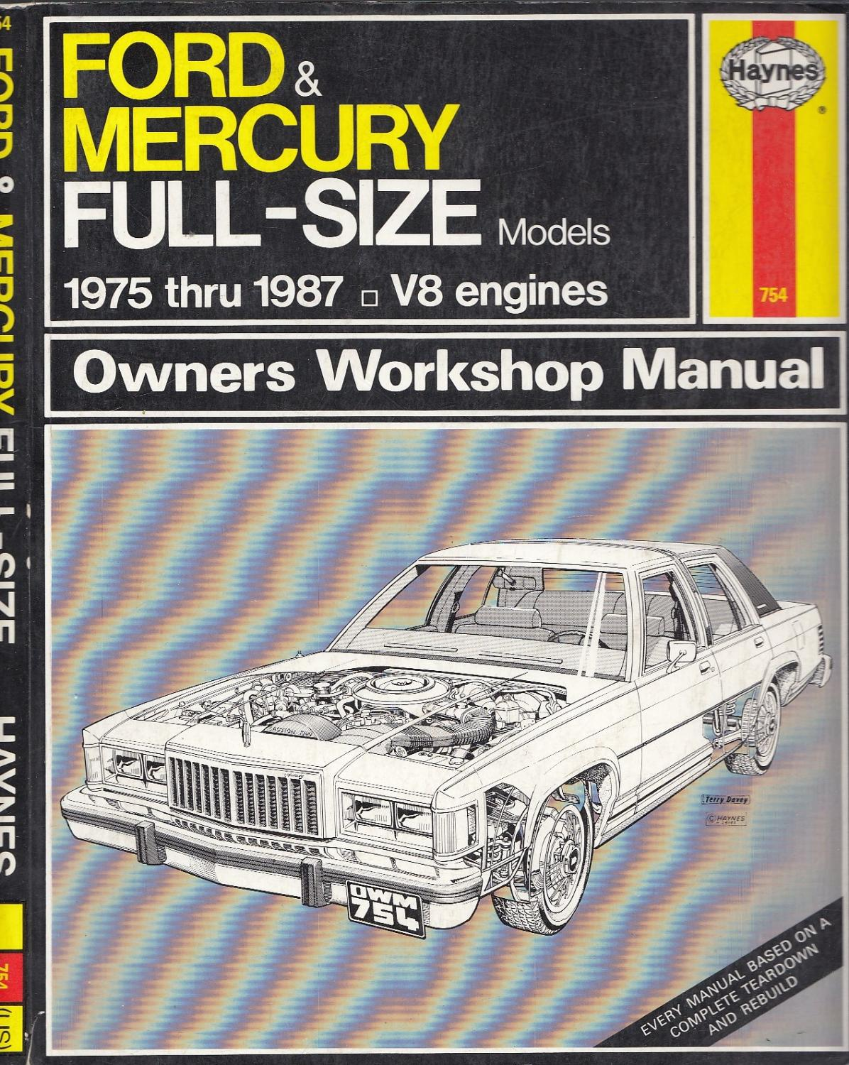 Ford & Mercury Full Size Sedans '75 '87 (Haynes Repair Manuals # 12N2-754 (US)) - Haynes, John; MUir, Chaun