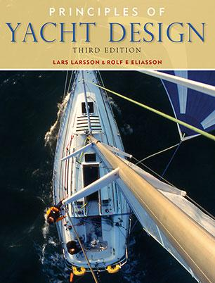 Principles of Yacht Design - Larsson, Lars and Rolf E Eliasson