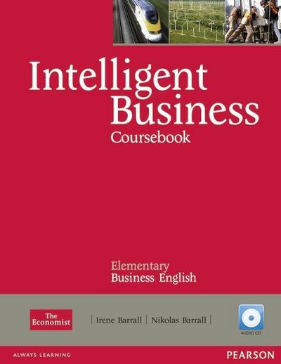 Intelligent Business Elementary Course Book (with Class Audio CD)