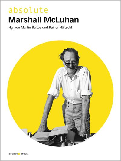 absolute Marshall McLuhan - Martin Baltes