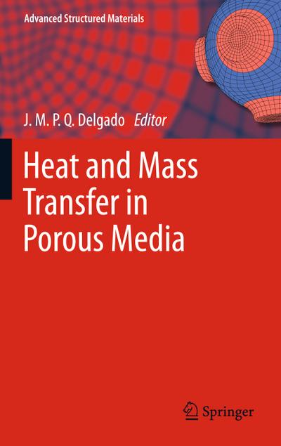 Heat and Mass Transfer in Porous Media - J. M. P. Q. Delgado