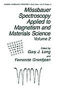 Mössbauer Spectroscopy Applied to Magnetism and Materials Science - F. Grandjean