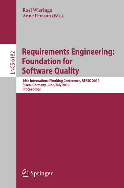 Requirements Engineering: Foundation for Software Quality - Roel Wieringa