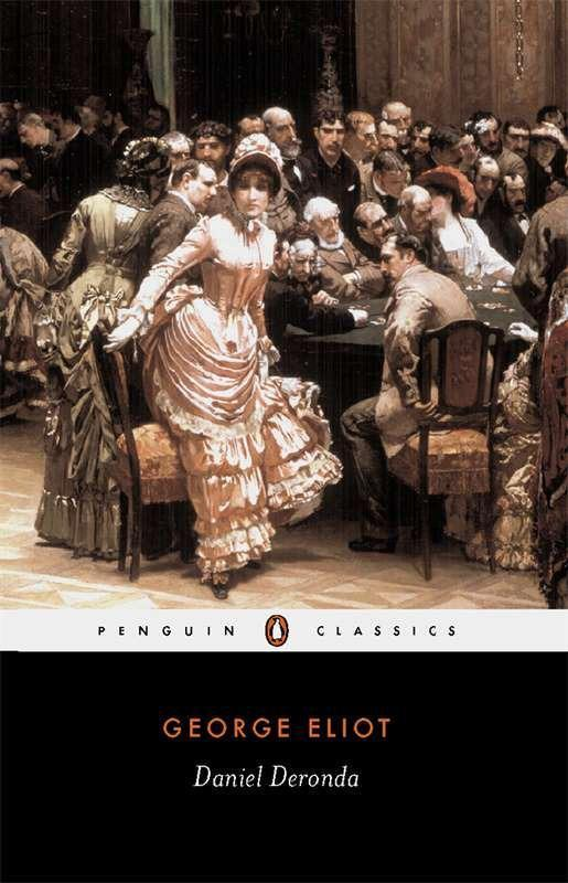 Daniel Deronda, English edition - George Eliot