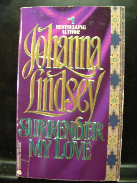 SURRENDER MY LOVE - Lindsey, Johanna