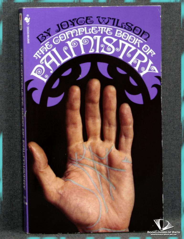 The Complete Book of Palmistry - Joyce Wilson