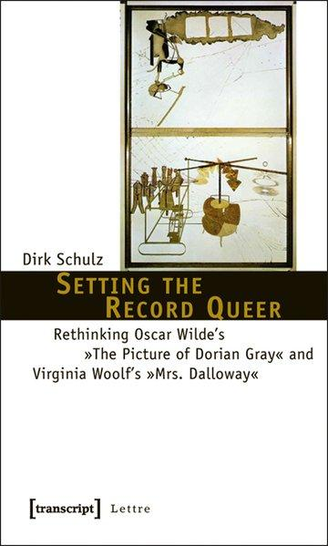 Setting the record queer : rethinking Oscar Wilde's