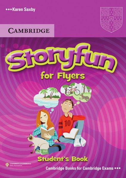 Storyfun for Starters, Movers, Flyers. Flyers. Student`s Book - Saxby, Karen