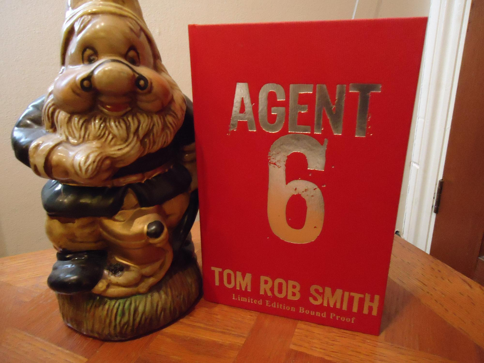 AGENT 6+++A SUPERB SIGNED UK UNCORRECTED HARDBACK PROOF COPY+++LIMITED NUMBERED EDITION 131 OF 800+++FIRST EDITION FIRST PRINT+++ - TOM ROB SMITH (SIGNED AND NUMBERED LIMITED EDITION)